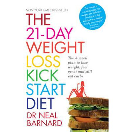 21-Day Weight Loss Kickstart : Boost Metabolism, Lower Cholesterol, and Dramatically Improve Your