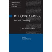 Cambridge Critical Guides: Kierkegaard's Fear and Trembling (Hardcover)