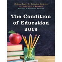 The Condition of Education, 2019 (Paperback)