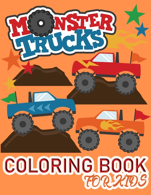 - Monster Truck Coloring Book For Kids : A Fun Activity Book For Kids With  Big Trucks, Cranes, Tractors (fire Truck Coloring Books For Kids) -  Walmart.com - Walmart.com