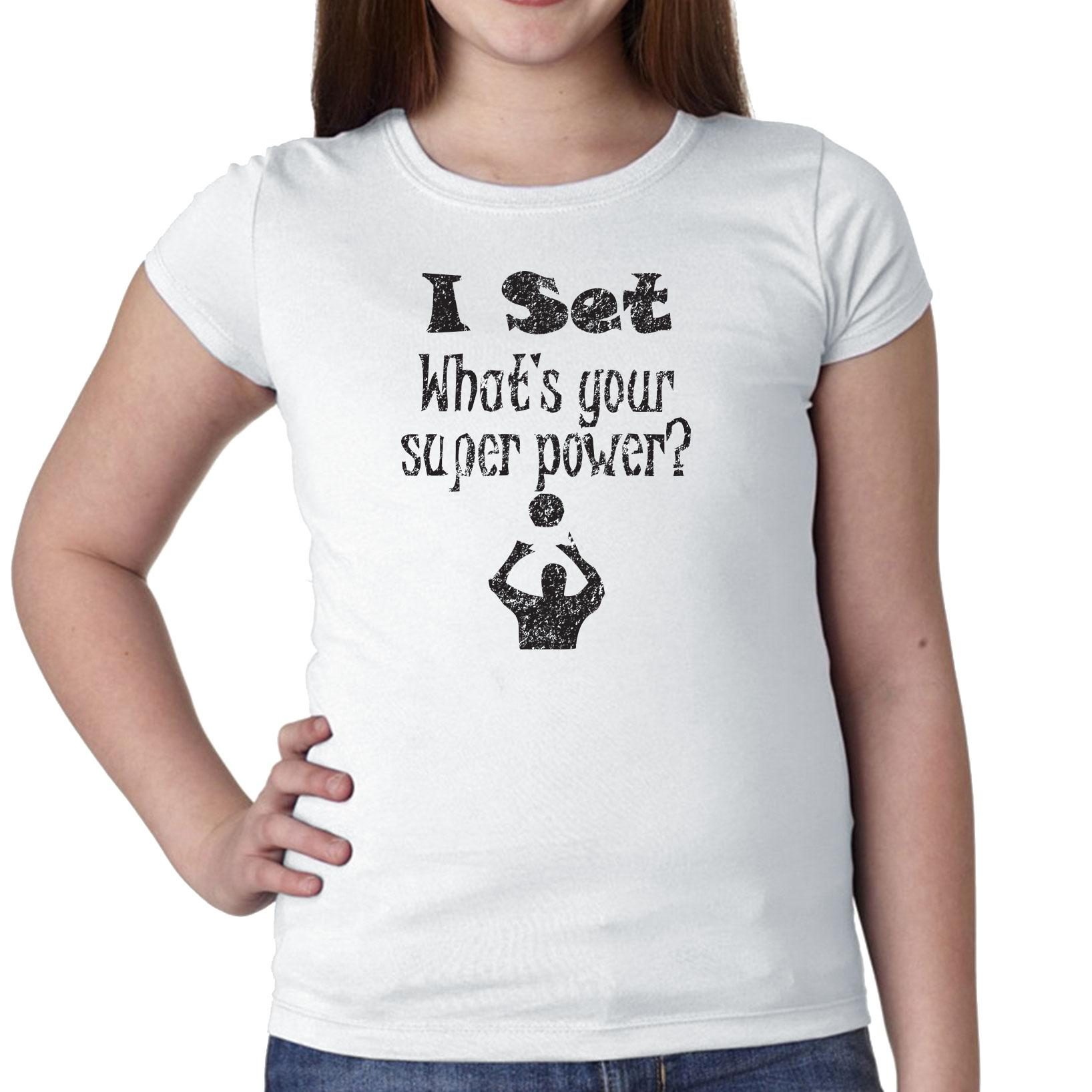 I Set What's Your Super Power? Volleyball Girl's Cotton Youth T-Shirt