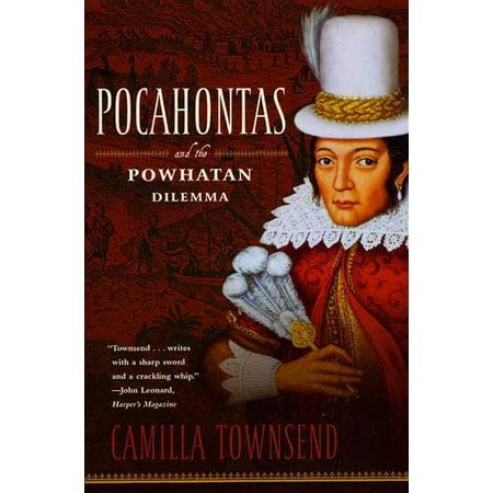 Pocahontas and the Powhatan Dilemma : The American Portraits Series - Pocahontas Spiders