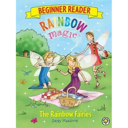 Rainbow Magic The Rainbow Fairies (Beginner Reader 1: The Rainbow Fairies (Rainbow Magic))