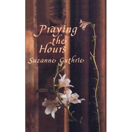 Praying the Hours - eBook