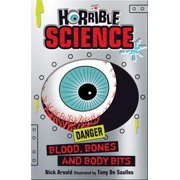 Horrible Science: Blood, Bones and Body Bits - eBook