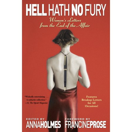 Hell Hath No Fury : Women's Letters from the End of the