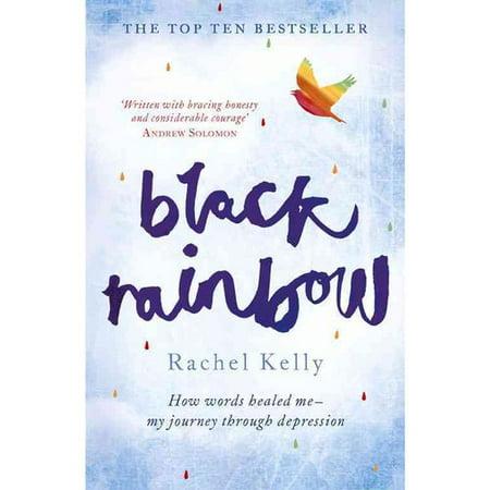 Black Rainbow- Comment les mots me guéries- Mon voyage à travers la dépression