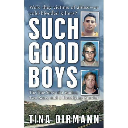 Such Good Boys : The True Story of a Mother, Two Sons and a Horrifying Murder