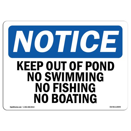 OSHA Notice Sign - Keep Out Of Pond No Swimming No Fishing No Boating | Choose from: Aluminum, Rigid Plastic or Vinyl Label Decal | Protect Your Business, Work Site, Warehouse & Shop | Made in the USA](No Way Out Sign)