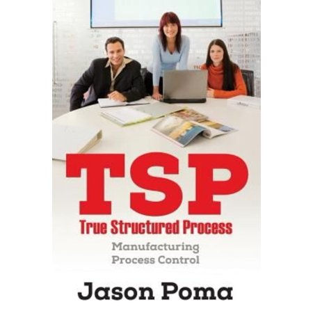 Tsp True Structured Process  Manufacturing Process Control
