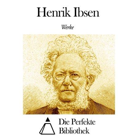 Werke von Henrik Ibsen - eBook