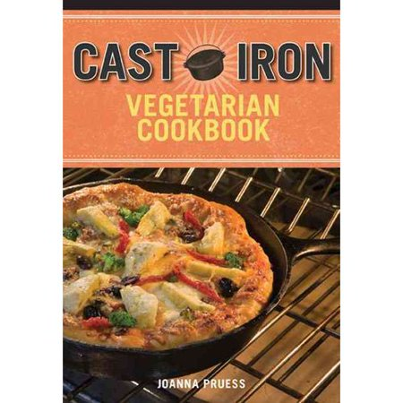 Cast Iron Cooking for Vegetarians by