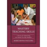 Mastery Teaching Skills: A Respb (Paperback)