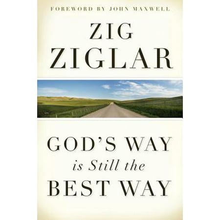 God's Way Is Still the Best Way - eBook (Best Still Life Artists)