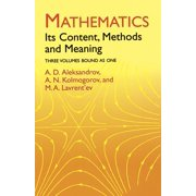 Mathematics : Its Content, Methods and Meaning