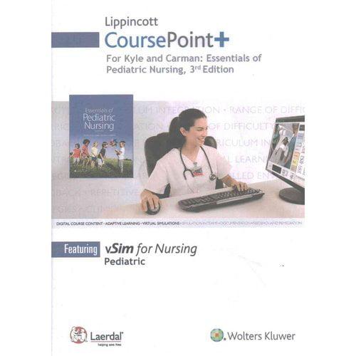 Lippincott Coursepoint+ for Kyle & Carman: Essentials of Pediatric Nursing