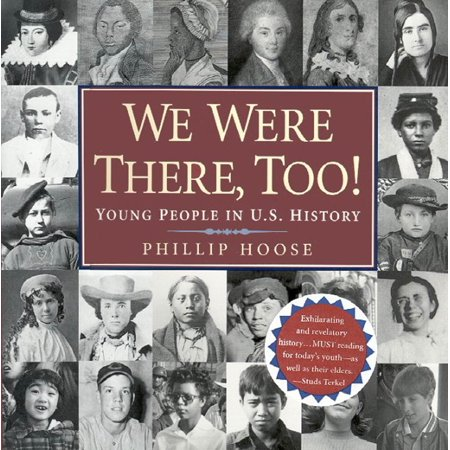 We Were There, Too! : Young People in U.S.