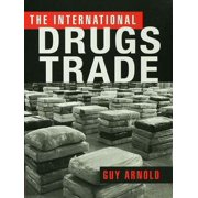 The International Drugs Trade - eBook