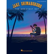 Jake Shimabukuro - The Greatest Day (Paperback)