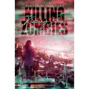 Killing Zombies and Kissing You - eBook