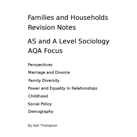 Families and Households Revision Notes for AS and A Level Sociology: AQA Focus -