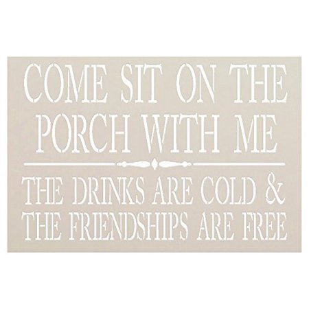Come Sit On The Porch with Me Stencil by StudioR12 | Reusable Mylar Template | Use to Paint Wood Signs - Front Door - Entry - Porch - DIY Summer Decor - Select Size (30