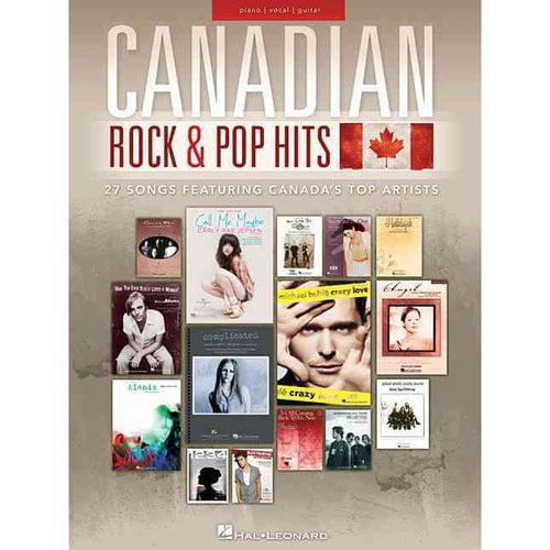 Canadian Rock & Pop Hits: Piano/ Vocal/ Guitar