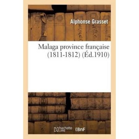 Malaga Province Francaise  1811 1812