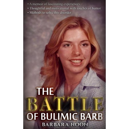 the battle of bulimic barb