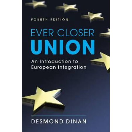 Ever Closer Union : An Introduction to European