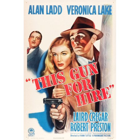 This Gun For Hire From Left Laird Cregar Veronica Lake Alan Ladd On 1945 Re-Release Poster 1942 Movie Poster