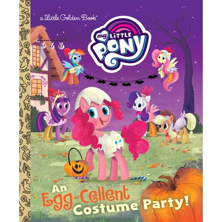 An Egg-Cellent Costume Party! (My Little Pony) (Hardcover) (Angela Martin Halloween)