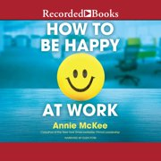 How to Be Happy at Work - Audiobook