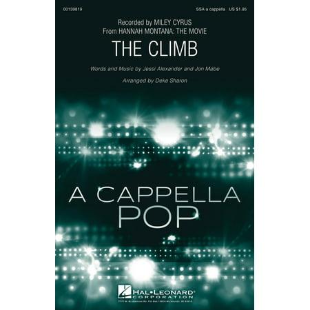 Hal Leonard The Climb Ssa A Cappella By Miley Cyrus Arranged By Deke Sharon