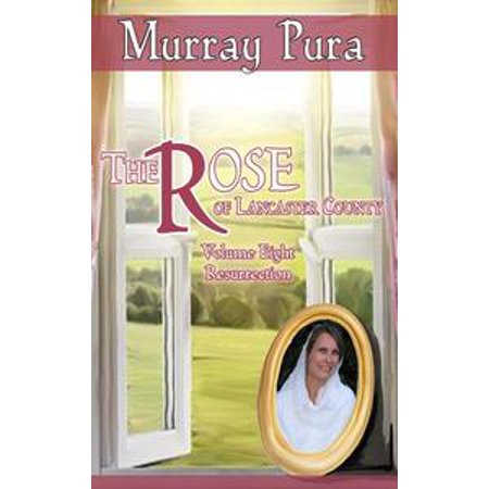 The Rose of Lancaster County - Volume 8 - Resurrection - - Halloween 8 Resurrection Part 1
