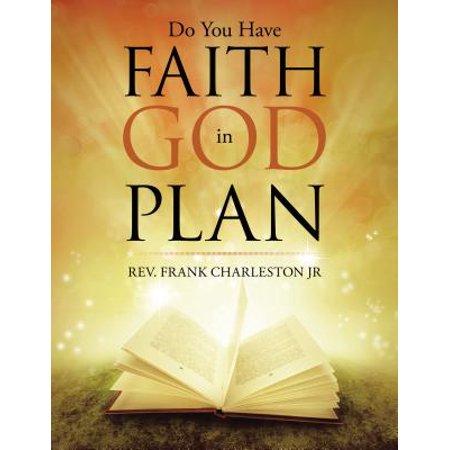 Do You Have Faith in God Plan - eBook ()