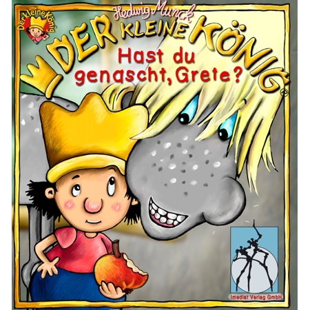 Der kleine König - Hast du genascht, Grete? - eBook (Kleine Retro-sonnenbrille)