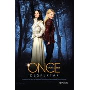 Once upon a time. Despertar - eBook