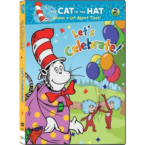 The Cat In The Hat Knows A Lot About That: Let's Celebrate!