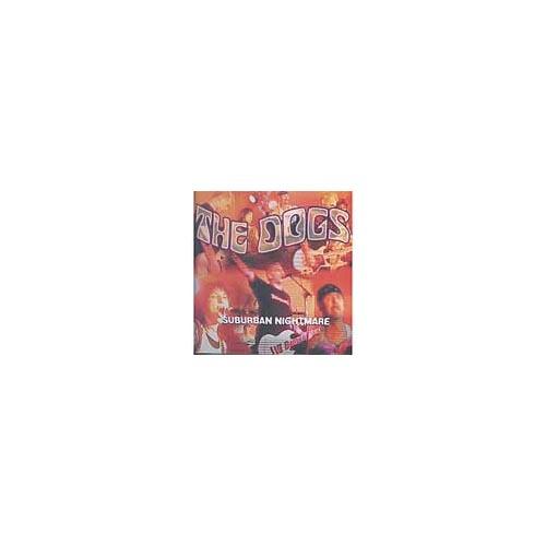 Dogs - Suburban Nightmare [CD]