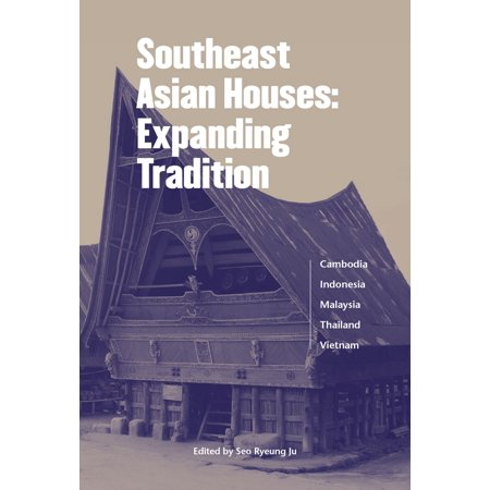 Asian Halloween Traditions (Southeast Asian Houses: Expanding Tradition -)