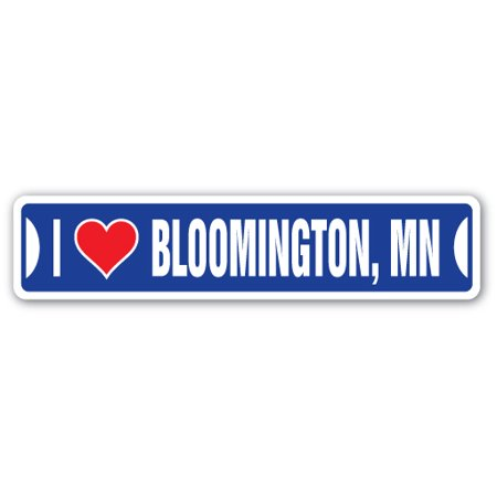 City Of Bloomington Jobs (I LOVE BLOOMINGTON, MINNESOTA Street Sign mn city state us wall road décor)
