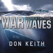 War Beneath the Waves - Audiobook