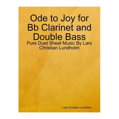 Ode to Joy for Bb Clarinet and Double Bass - Pure Duet Sheet Music By Lars Christian Lundholm - eBook - Sheet Music Background