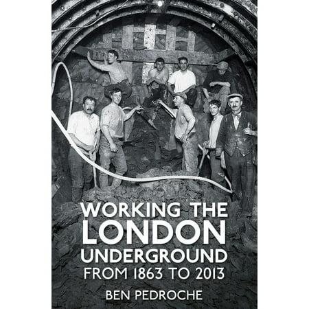 Working the London Underground - eBook