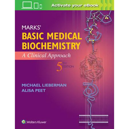 Marks' Basic Medical Biochemistry : A Clinical