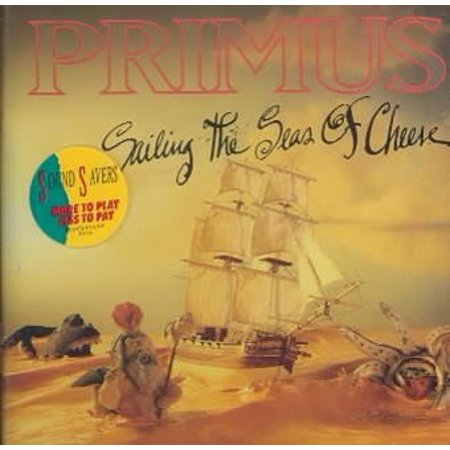 Sailing the Seas of Cheese (CD) (Primus Sailing The Seas Of Cheese Deluxe)