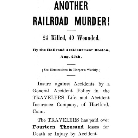 Accident Insurance 1871 Namerican Newspaper Advertisement Of 1871 For The Travelers Life And Accident Insurance Company Of Hartford Connecticut Calling Attention To The Numbers Killed And Injured In A