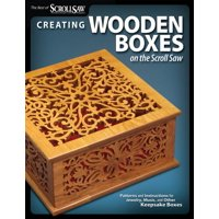 Best of Scroll Saw Woodworking & Crafts Magazine: Creating Wooden Boxes on the Scroll Saw: Patterns and Instructions for Jewelry, Music, and Other Keepsake Boxes (Paperback)