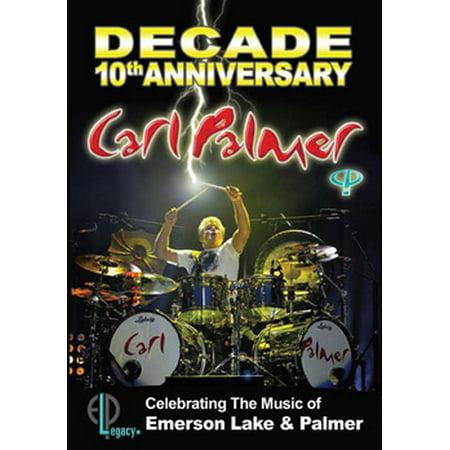CARL PALMER-DECADE-10TH ANNIVERSARY CELEBRATING EMERSON LAKE & PALMER (DVD)